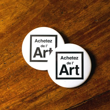Badges Achetez de l'Art en métal
