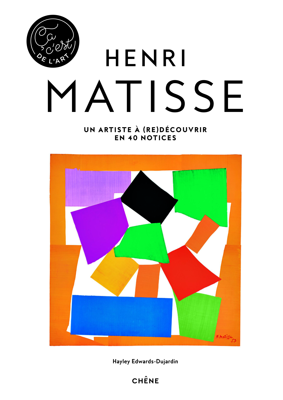 Matisse « Ça c'est de l'art » aux éditions du Chêne