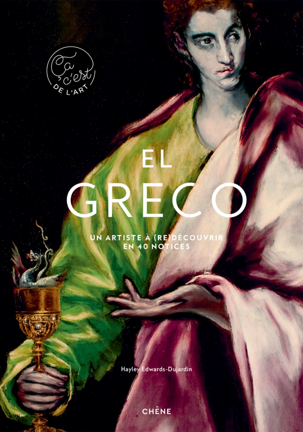 El Greco par Hayley Edwards-Dujardin - Editions du Chêne