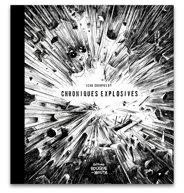 Chroniques Explosives - Jean Chauvelot