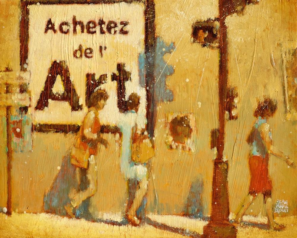 Jean Marie Drouet : Achetez de l'Art, huile sur toile, 2015