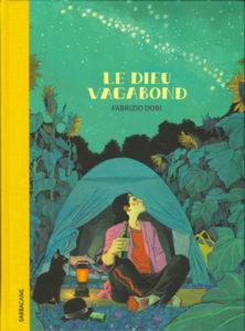 Le Dieu vagabond de Fabrizio Dori chez Sarbacane