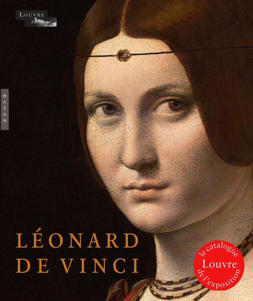 Éditions du Louvre - Catalogue de l'exposition Léonard de Vinci