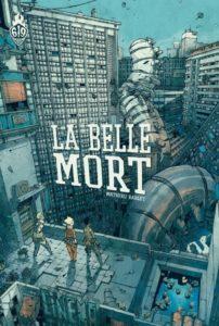 Mathieu Bablet - La Belle Mort