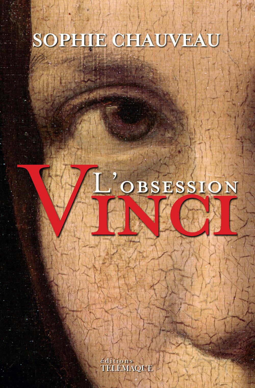L'Obsession Vinci - Sophie Chauveau - Télémaque