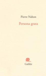 Pierre Nahon - Persona Grata