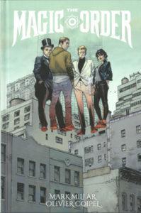 The Magic Order - Mark Millar et Olivier Coipel - Panini Comics
